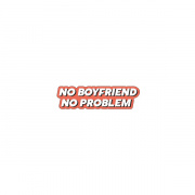 "Стикер iStore ""No boyfriend no problem"""